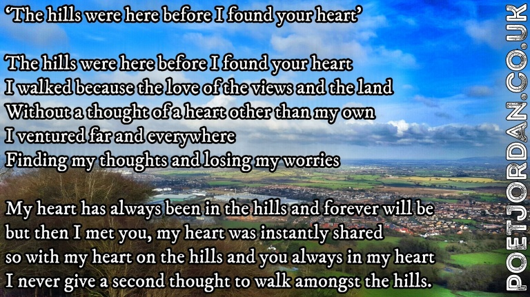 9. The hills were here before I found your heart
