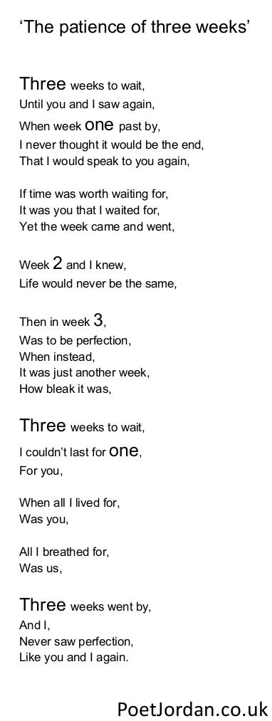 15. The patience of three weeks Poet Jordan Volume 30