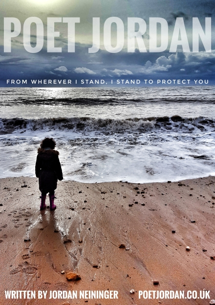 Poet Jordan - From Whever I Stand I Stand to Protect You (Volume 43) Cover.jpg